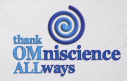 thank OMniscience ALLways
